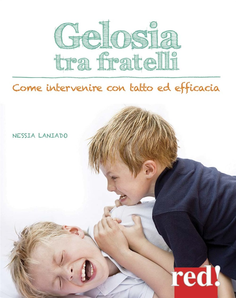 in linea Gelosia tra fratelli. Come intervenire con tatto ed efficacia pdf, epub ebook