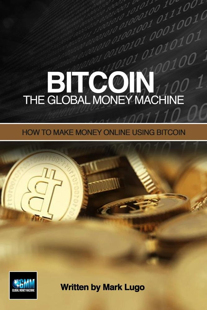 money machine bitcoin