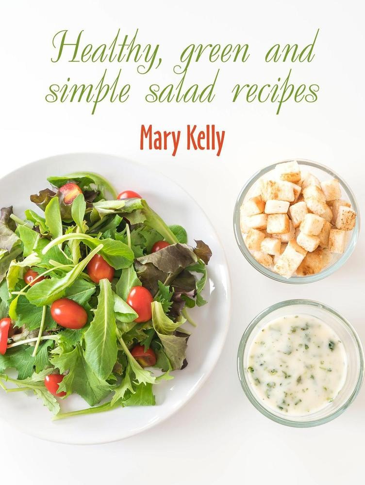 Libro PDF Gratuito Healthy, green and simple salad recipes