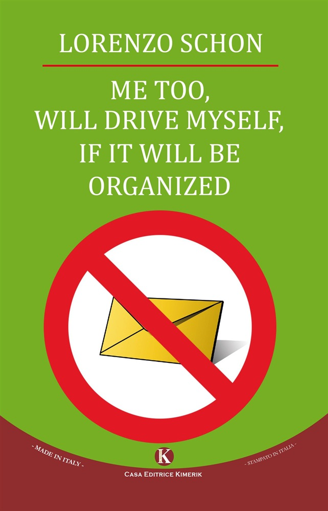 scaricare Me too, will drive myself, if it will be organized pdf ebook