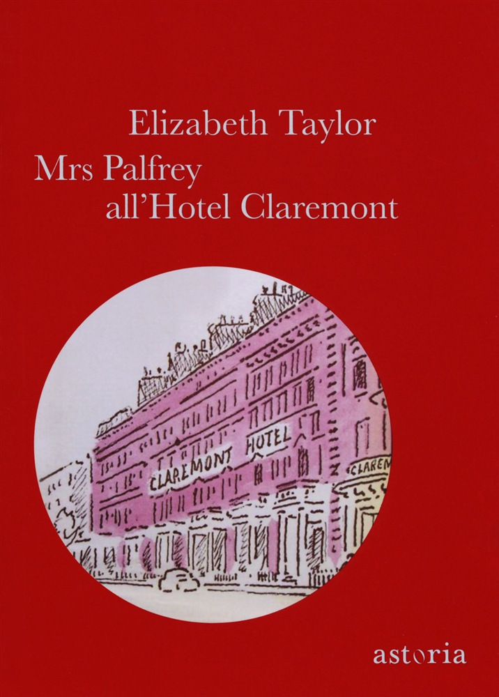 scarica o leggi in linea Mrs Palfrey all'hotel Claremont pdf ebook