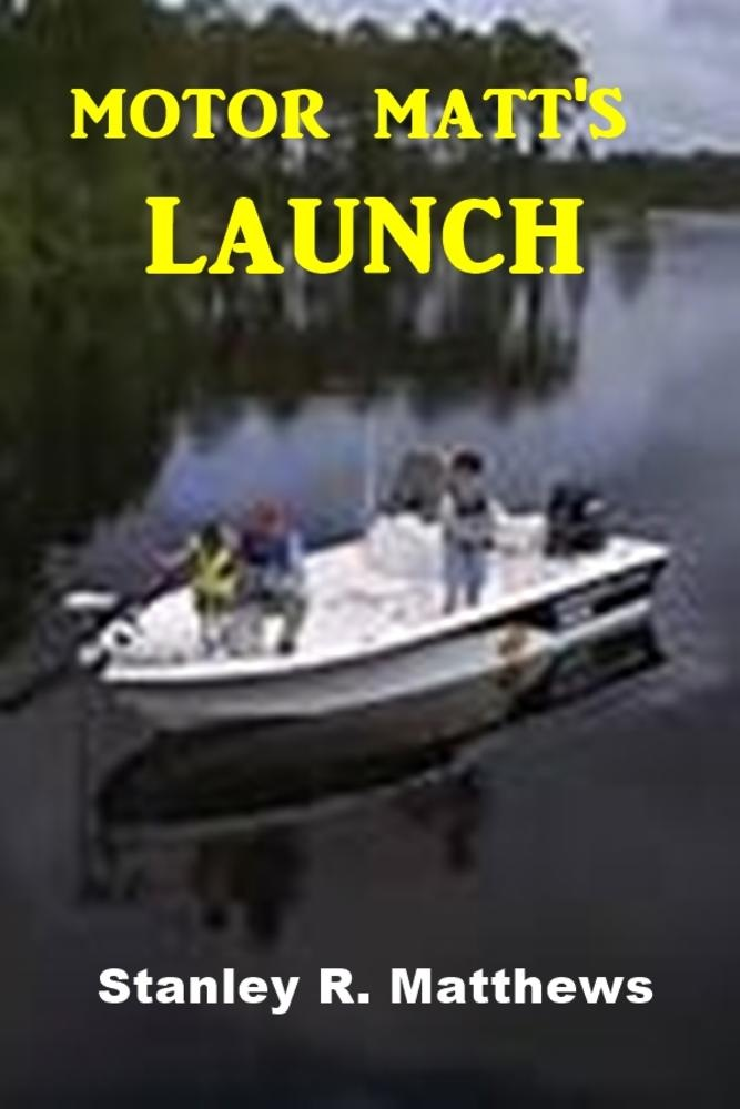 Ebooks Motor matt's launch Scarica Epub