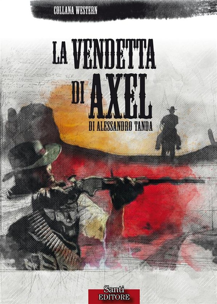 leggere La vendetta di Axel pdf, epub ebook