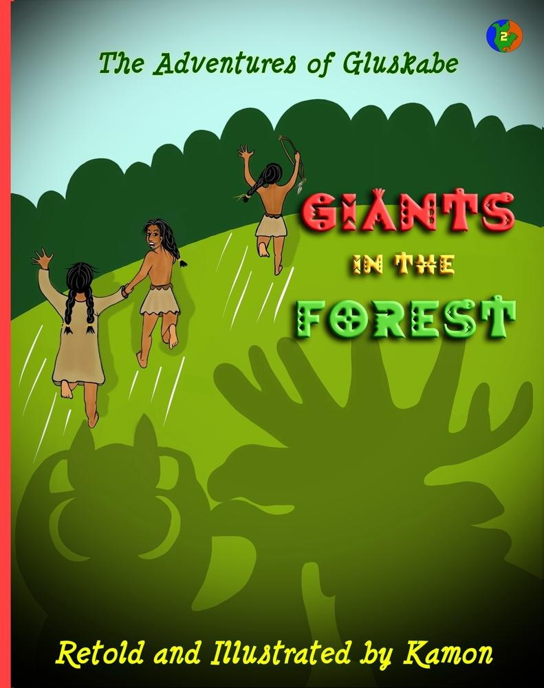 Free Epub The adventures of gluskabe/ giants in the forest