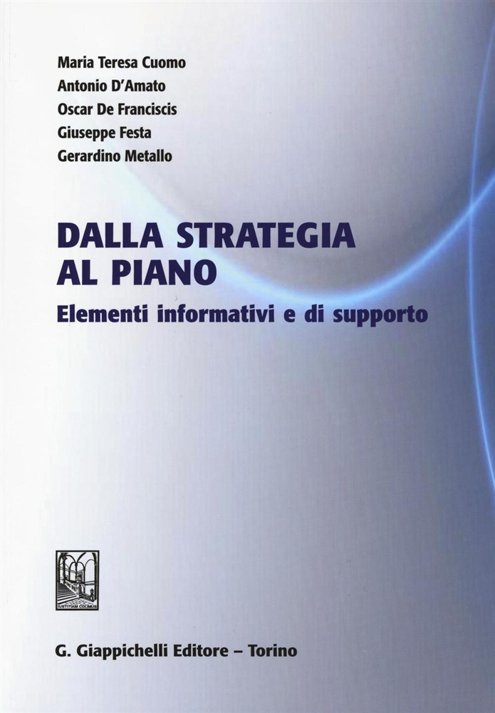 in linea Dalla strategia al piano. Elementi informativi e di supporto pdf, epub