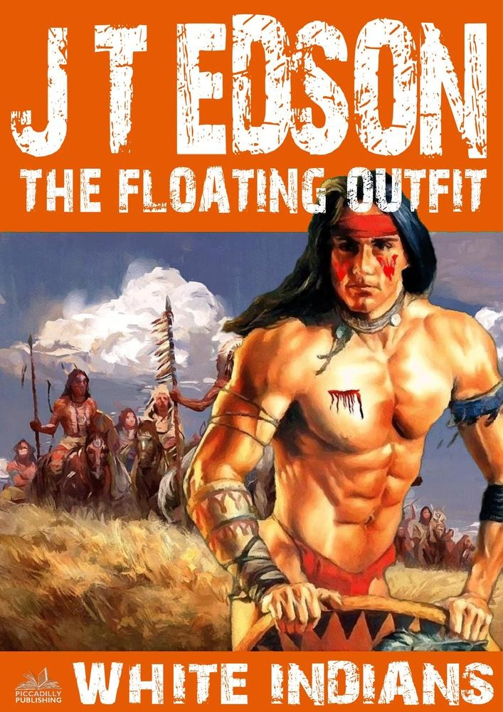 The floating outfit 17: white indians Download Gratuito Di PDF