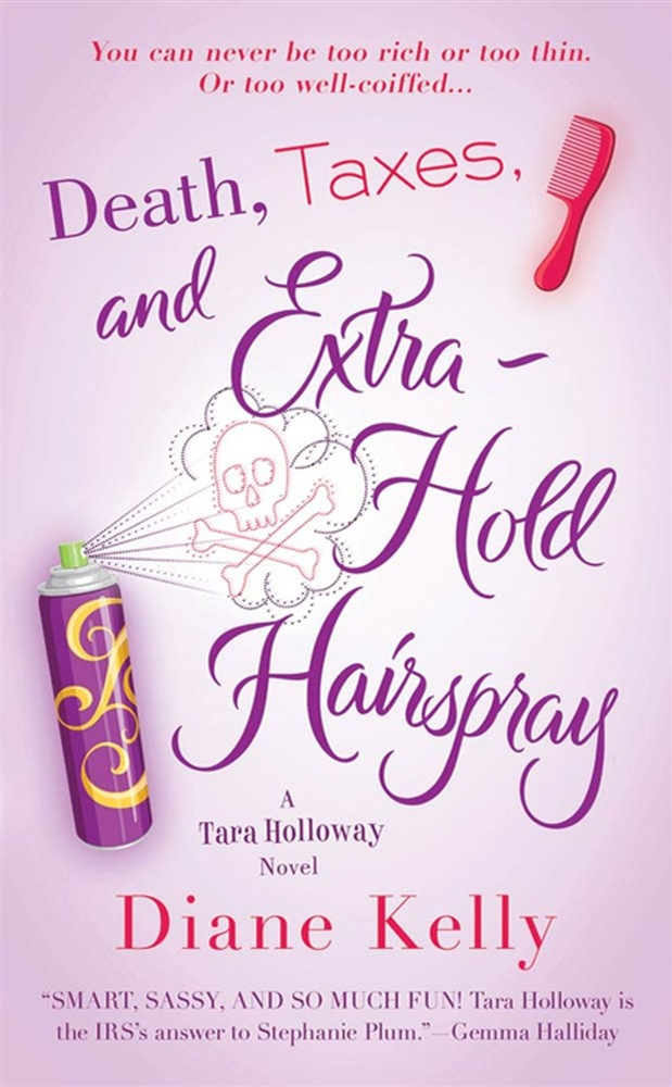 Death, taxes, and extra-hold hairspray Download Gratuito Di Epub