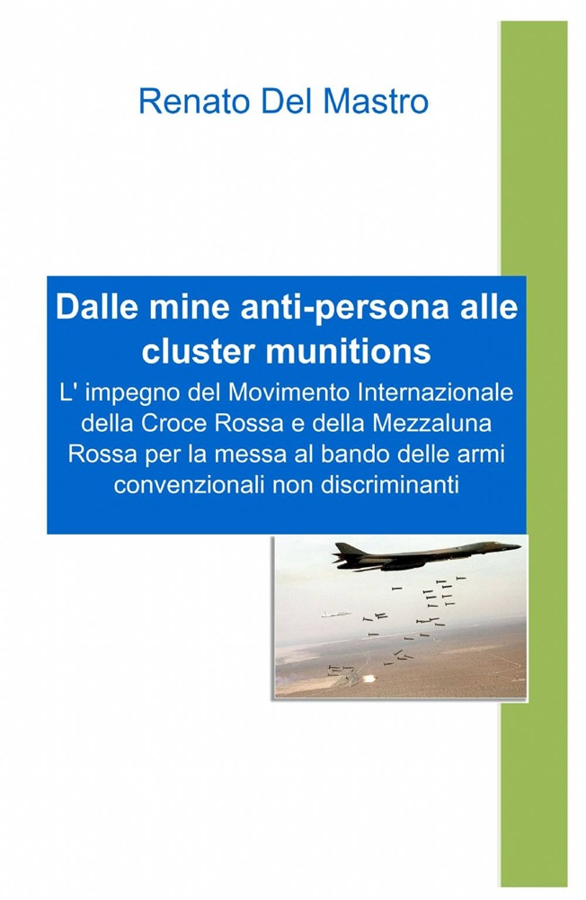 in linea Dalle mine anti-persona alle cluster munitions pdf epub