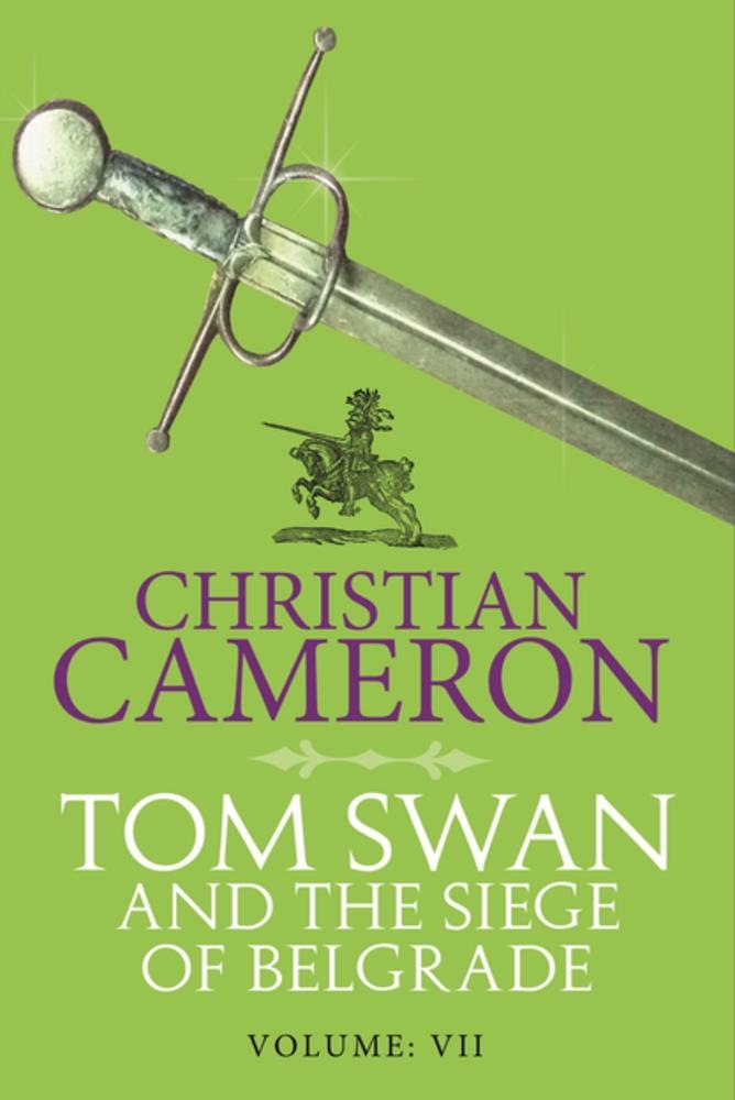 Tom swan and the siege of belgrade: part seven Scarica PDF Gratuito