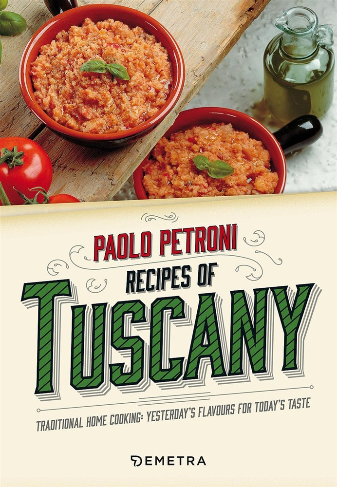 scarica o leggi Recipes from Tuscany. Traditional home cooking: yesterday's flavours for today's taste pdf ebook
