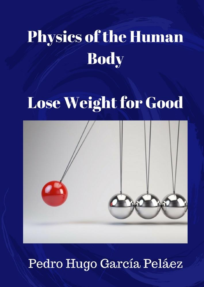Ebooks Physics of the human body lose weight for good Scarica Epub