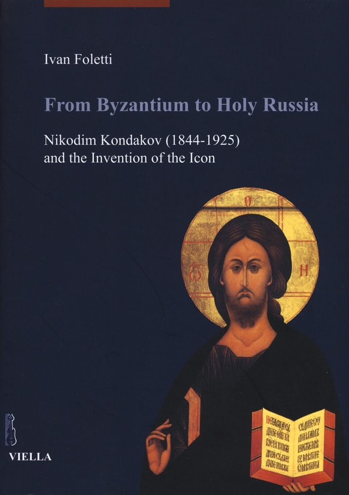 scaricare From Byzantium to holy Russia. Nikodim Kondakov (1844-1925) and the invention of the icon pdf