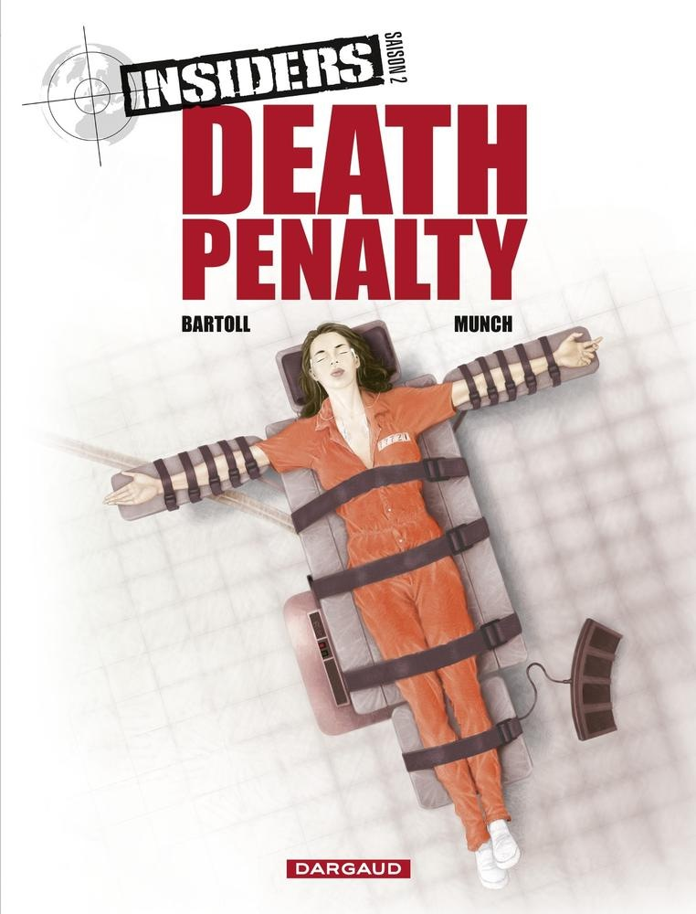 Ebooks Insiders - saison 2 - tome 3 - death penalty Scaricare PDF