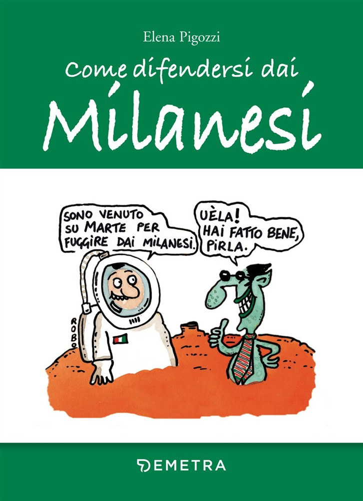 in linea Come difendersi dai Milanesi pdf, epub ebook