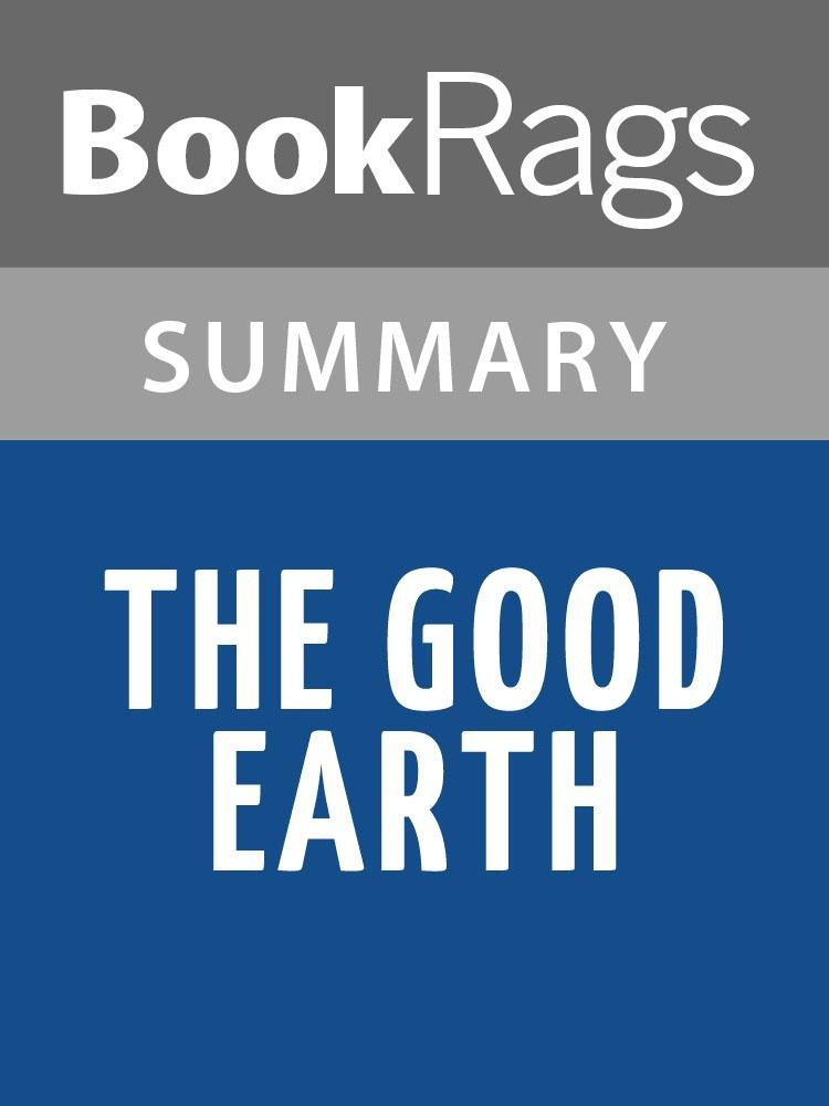 character analysis in the good earth by pearl s buck The good earth pearl s buck heap, byu, 2007 concept analysis this is not surprising as even the main character's children in the book are.