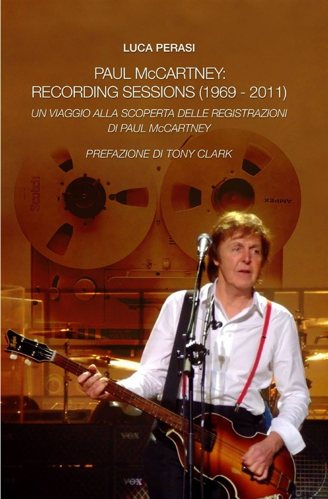 leggere Paul McCartney: recording sessions (1969-2011) epub pdf