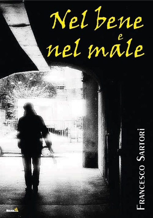 Nel bene e nel male Download Gratuito Di Epub