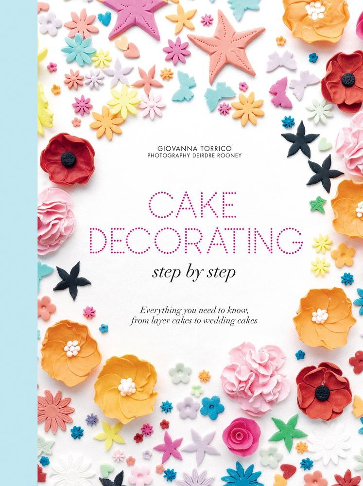 Cake Decorating Step By Step Images : Ebook Cake decorating step by step di G. Torrico ...