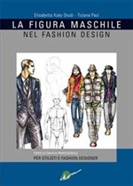 la figura maschile nel fashion design. Corso di grafica professionale per stilisti e fashion designer