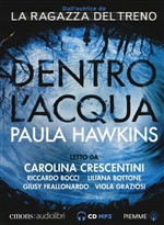 Dentro l'acqua letto da Carolina Crescentini. Audiolibro. CD Audio formato MP3
