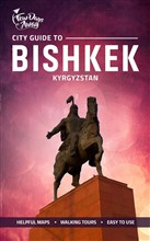 City Guide to Bishkek