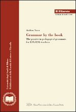 Grammar by the book. The passive in pedagogical grammars for EFL/ESL teachers