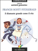 Il diamante grande come il Ritz letto da Gammino Michele. Audiolibro. CD Audio
