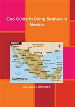 CEO Guide to Doing Business in Mexico