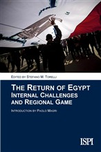 The return of Egypt. Internal challenges and regional game