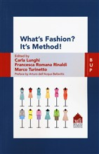 What's fashion? It's method! The values of ideas in fashion companies