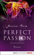 Perfect Passion - Berauschend