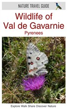 Wildlife of Val de Gavarnie, Pyrenees (Nature Travel Guide)