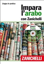Impara l'arabo con Zanichelli. Con 2 CD Audio