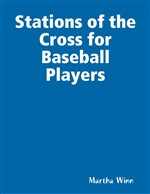 Stations of the Cross for Baseball Players