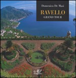 Ravello Grand tour. Ediz. inglese