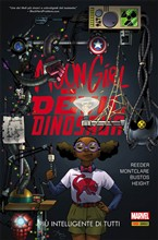 La più... Moon Girl e Devil Dinosaur. Vol. 3
