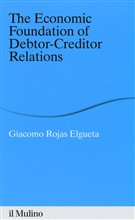 The economic foundation of debtor-creditor relations