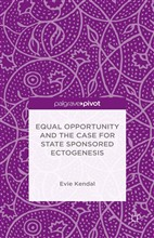 Equal Opportunity and the Case for State Sponsored Ectogenesis