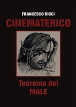 Cinematerico. Teorema del male