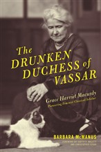 The Drunken Duchess of Vassar
