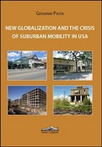 New globalization and the crisis of suburban mobility in Usa