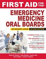 First Aid for the Emergency Medicine Oral Boards, Second Edition