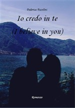 Io credo in te (I believe in you)