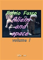 Aliens and space. Vol. 1