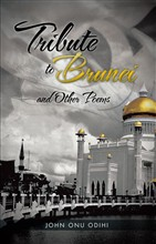 Tribute to Brunei and Other Poems
