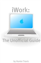 iWork '09: The Unofficial Guide