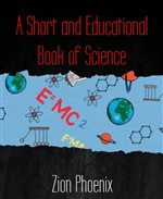 A Short and Educational Book of Science