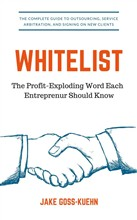 Whitelist: The Profit-Exploding Word Each Entrepreneur should know