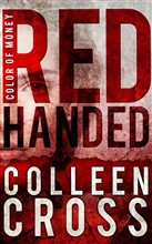 Red Handed: A Katerina Carter Color of Money Mystery