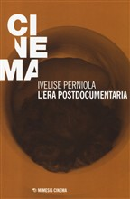 L'era postdocumentaria
